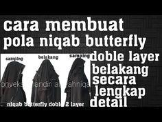 cara membuat pola niqab butterfly doble layer belakang secara lengkap/detail - YouTube