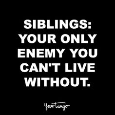 Siblings Day Quotes, Best Brother Quotes, Brother Sister Love Quotes, Siblings Funny, Brother Birthday Quotes, Sister Quotes Funny, Funny Quotes, Daughter Poems, Quotes Quotes