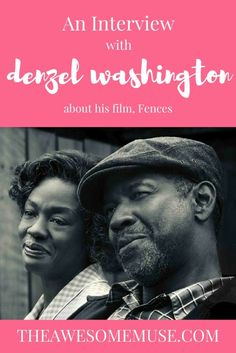 We had an opportunity to interview the great Denzel Washington about his recent movie, Fences.  It's an amazing movie, with much critical acclaim.  It also received three Oscar nominations - Best Picture, Best Actor and Best Supporting Actress.  Viola Davis went on to win the Oscar for her role.