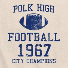 Polk High Football Married with children TV Show 4 four touchdowns in a single one game Bud Al Peg Kelly Bundy Ed O'neill GOAT tee t shirt August Summer, Summer Sale, Mafia, Ed O Neill, Al Bundy, Michael J Fox, Married With Children, Wit And Wisdom, Kids Tv Shows