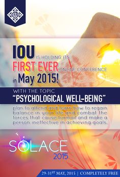 IOU's first ever online conference! FREE to attend! Islamic Online University, Psychological Well Being, First Ever, Achieving Goals, Make A Person, Counseling, Muslim, Conference