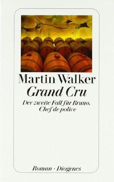 Grand Cru: Der zweite Fall für Bruno, Chef de police: Amazon.de: Martin Walker, Michael Windgassen: Bücher