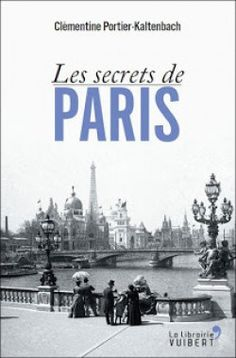 Couverture de Les secrets de Paris