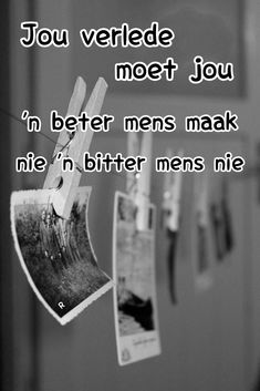 Afrikaans Quotes, Bitter, Deep Thoughts, Tart, Me Quotes, Wish, Advice, Creative, Pie