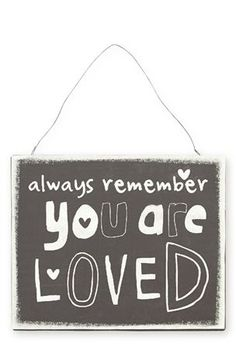 """Buy """"Always Remember You Are Loved"""" Metal Sign from the Next UK online shop"""