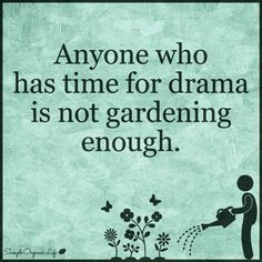 Garden, vegetable garden, garden sayings, funny garden quotes, funny Great Quotes, Me Quotes, Inspirational Quotes, Nature Quotes, Wisdom Quotes, Bible Quotes, Motivational Quotes, Amazing Gardens, Garden Inspiration