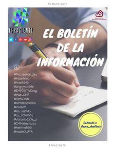 El boletín de la Información  Los viernes y de manera quincenal publicamos un boletín cargado de emociones, recursos, links, salud y mucho más. Realizado por pacientes Activos en Red  Este ¡Comparte con #FFpaciente!