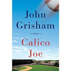 Calico Joe by John Grisham (Hardcover)