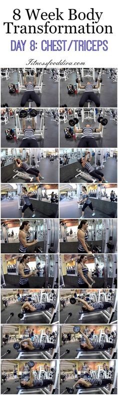 8 Week Body Transformation: Day 8 Chest and Triceps.