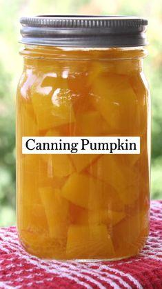 Canning Jar Storage, Home Canning, Canning Jars, Canning Recipes, Dessert Tray, Pumpkin Dessert, Canning Food Preservation, Preserving Food, Slush Recipes
