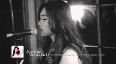 Isyana Sarasvati - Say Something (A Great Big World & Christina Aguilera...