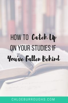 Fallen behind at university or college? Learn how to catch up on your studies. Study skills | essay | exam