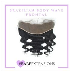 BabeextensionsBrazilian Body Wave Frontal  NOW TAKING PRE-ORDERS FOR OUR BABE EXTENSIONS HAIR! PRICES AS LOW AS $60!!!!!! EMAIL BABEEXTENSIONS@GMAIL.COM FOR PRICES  #babeextensions #hair #hairextensions #weaves #weave #sewins #lacefront #lacefrontal #closure #lahairstylist #longhairdontcaresquad #hairstylist #bundlesofhair #brazilianhair #bodywave #curlyhair #nicehair #prettyhair #hairflip #beautifulhair #longhair #worldwidehairextensions #hairmaintenance #hairstyle #flawless #preorderhair…
