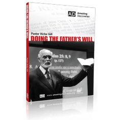 Doing the Father's Will by Victor Gill - This DVD is a call to follow in Christ's footsteps doing the Father's will and being of like mind with Christ Jesus. It is a call to finish the work and go home. My People, Word Of God, Jesus Christ, Evolution, Father, Lord, Bible, Mindfulness, Pai