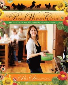 The Pioneer Woman Cooks cookbook