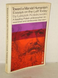toward a marxist humanism essays on the left today