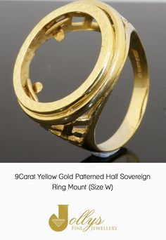 Searching for a Sovereign Ring Mount? We have a brilliant 9ct Patterend Yellow Gold Mount - https://www.jollysjewellers.com/product/9carat-yellow-gold-patterned-half-sovereign-ring-mount-size-w/