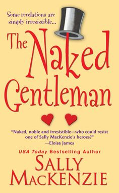 The Naked Gentleman by Sally MacKenzie - Naked Nobility Series
