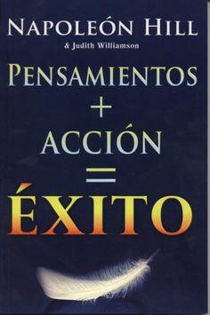 Pensamiento + Accion = Exito (Spanish Edition)