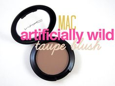 MAC Artificially Wild Taupe blush review & swatches