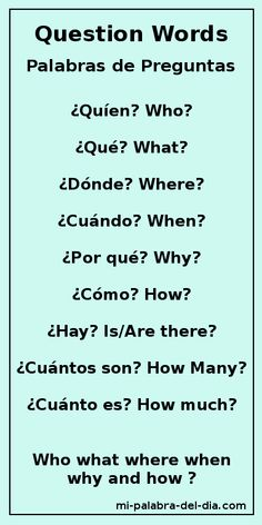 #Spanish words: question words. #Learning Spanish #Spanish vocabulary