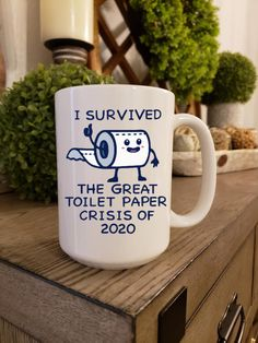 Toilet Paper Coffee Mug, Funy Mugs for Birthady Gift, Crisis 2020, Custom Personalized Drink Cup,Mothers Day, Fathers Day, Grandmother, Mom