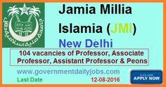 FACULTY VACANCY IN JAMIA MILLIA ISLAMIA RECRUITMENT 2016 ~ Government Daily Jobs