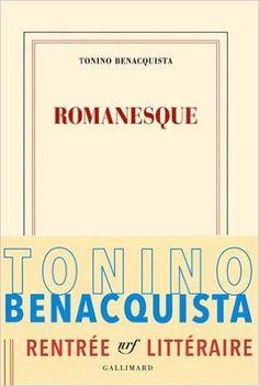 Amazon.fr - Romanesque - Tonino Benacquista - Livres