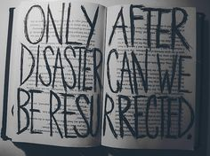 Only after disaster can we be resurrected