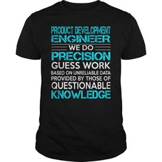 Awesome Tee For Product Development EngineerProduct Development Engineer T-Shirts, Hoodies. BUY IT NOW ==► https://www.sunfrog.com/LifeStyle/Awesome-Tee-For-Product-Development-EngineerProduct-Development-Engineer-Black-Guys.html?41382