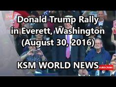 【KSM】Donald Trump Rally in Everett, Washington August 30, 2016 FULL SPEECH