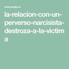 la-relacion-con-un-perverso-narcisista-destroza-a-la-victima