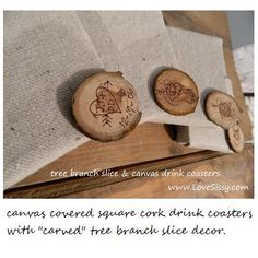 cover wood squares w/ canvas, hot glue on a decorated tree branch slice. wedding favors?