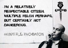 hunter s thompson quotes | dr-hunter-s-thompson-quotes2.jpg#hunter%20thompson%201680x1185