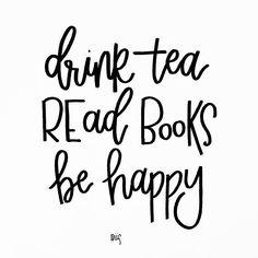#ad Drink tea, read books be happy
