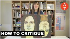 How to Critique  | The Art Assignment | PBS Digital Studios  (Watch this from 2:36-3:25 time in video.)