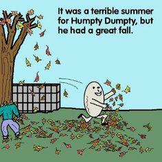 Humpty Dumpty | Originally shared by Charise Strandberg on Google+ #puns #punday