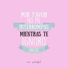 Imagen insertada                                                                                                                                                                                 Más Spanish Humor, Spanish Quotes, Sarcastic Quotes, Funny Quotes, Funny Phrases, Love Phrases, Bye Bye, Mr Wonderful, Just Smile