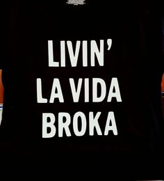 Living lavida Broka shirt; broke shirt; novelty shirt; funny shirts; statement tshirts; funny tank tops; woman's tees      AS A SPECIAL THANK YOU TO ALL MY CUSTOMERS BUY ANY 3 ITEMS GET 1 FREE!!! ADD 4 ITEMS TO YOUR CART AND ENTER COUPON CODE:  GET1FREE  AT CHECKOUT    available in regular tshirts, fitted tees, and tank tops. please be sure to specify in the notes which style shirt you would like.    also If you would like another color selection in the writing then displayed in the photos, plea Mommy Quotes, Funny Quotes, Funny Memes, Hilarious, Jokes, Broken Quotes, Funny Tank Tops, Adult Fun, Chistes