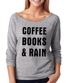 Gray 'Coffee Books & Rain' Tee #zulily #zulilyfinds