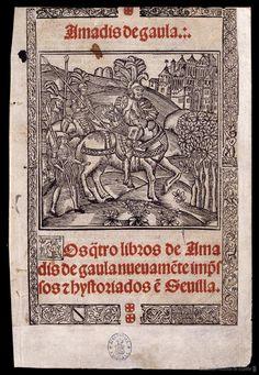 Los qtro libros de Amadis de gaula nueuamete imprsos [et] hystoriados e Seuilla. Libro — 1531