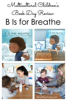 Multicultural Children's Book Day Review and Activities to go with B is for Breathe: The ABCs of Coping with Fussy and Frustrating Feelings #ReadYourWorld #kidlit #mindfulness #growthmindset #charactereducation Mindfulness Books, Mindfulness Activities, Reading Activities, Find A Book, Alphabet Book, Character Education, Children's Literature, Classic Books, Abcs