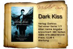 """Mit """"Dark Kiss"""" hat Michelle Rowen dem Fantasy-Genre eine neue Art hinzugefügt, die sich herrlich """"gewohnt"""" und doch """"fantastisch neu"""" anfühlt. Der sarkastische Humor und die geniale Schlagfertigkeit der Charaktere haben mich mehr als einmal grinsen lassen, von dem dringenden Bedürfnis nach Küssen, das die Protagonistin entwickelt, ganz zu schweigen."""