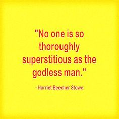 The godless man. Best Christian Quotes, Harriet Beecher Stowe, Me Quotes, Encouragement, Life, Ego Quotes