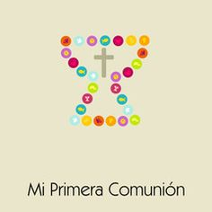 Vector: MI PRIMERA COMUNION Nutella, Banners, Scrap, Posters, Ideas, First Holy Communion, Sun, Copyright Free Images, Easter
