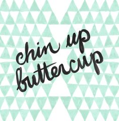 chin up. | rePinned by CamerinRoss.com