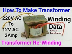 How To Make Transformer, or Transformer Re-Winding at home, Transformer Winding Data Transformer Wiring, Isolation Transformer, Wind Data, Electrical Transformers, Battery Charger Circuit, Toroidal Transformer, Power Supply Circuit, Led Dimmer, 12v Led