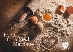recipe for a great marriage