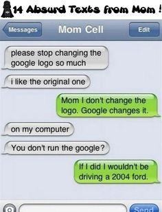 14 Absurd Texts from Mom!