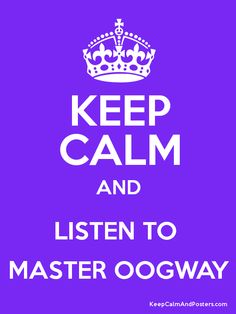 Keep Calm and Master Oogway